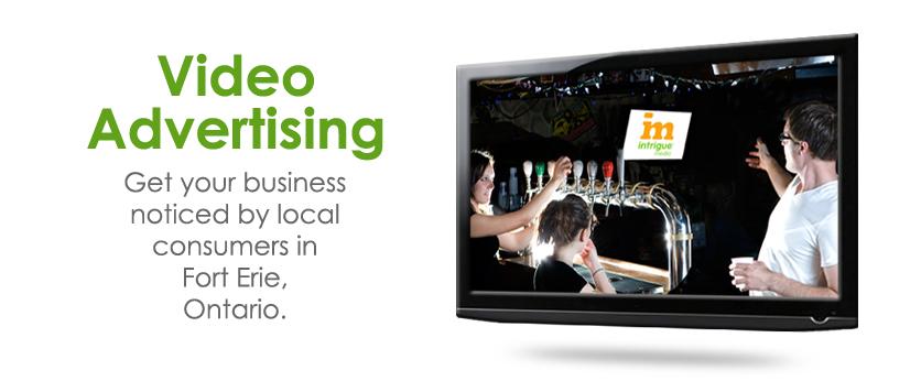 Fort Erie Ontario Video Advertising