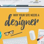 Why Your Site Needs a Designer
